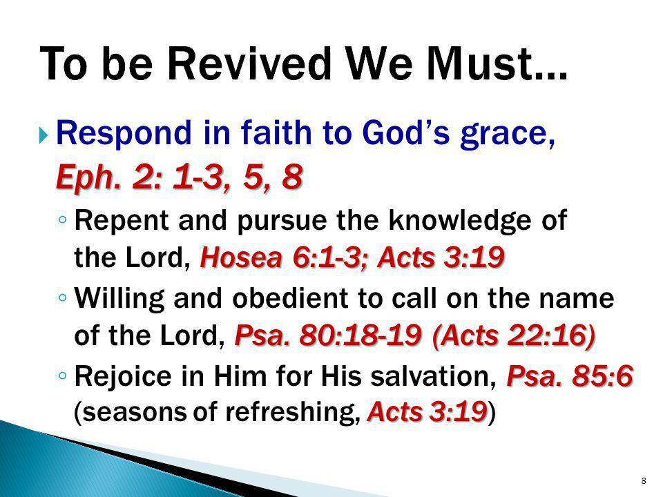 Eph. 2: 1-3, 5, 8  Respond in faith to God's grace, Eph.