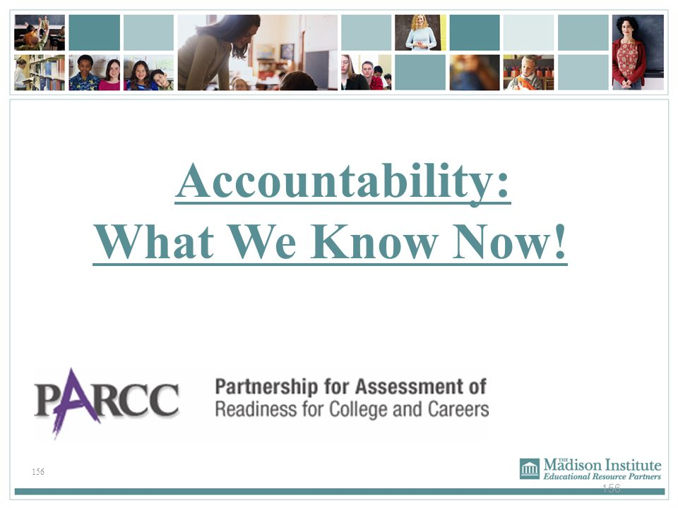 156 Accountability: What We Know Now!