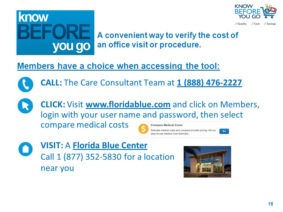 A convenient way to verify the cost of an office visit or procedure.