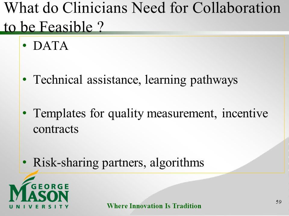 Where Innovation Is Tradition What do Clinicians Need for Collaboration to be Feasible .