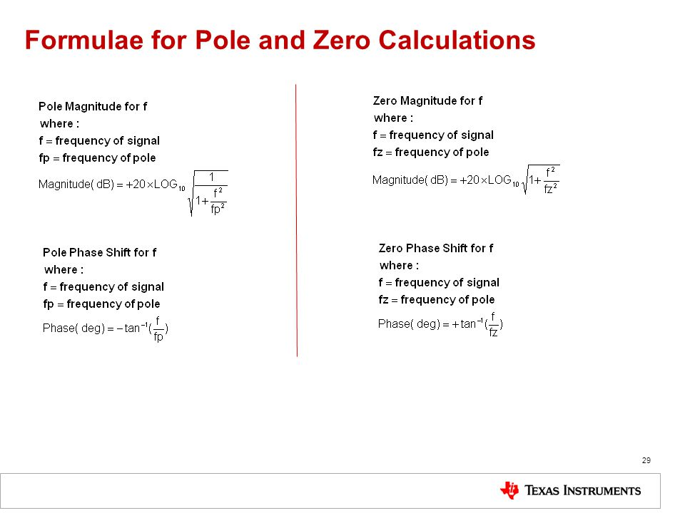 Formulae for Pole and Zero Calculations 29