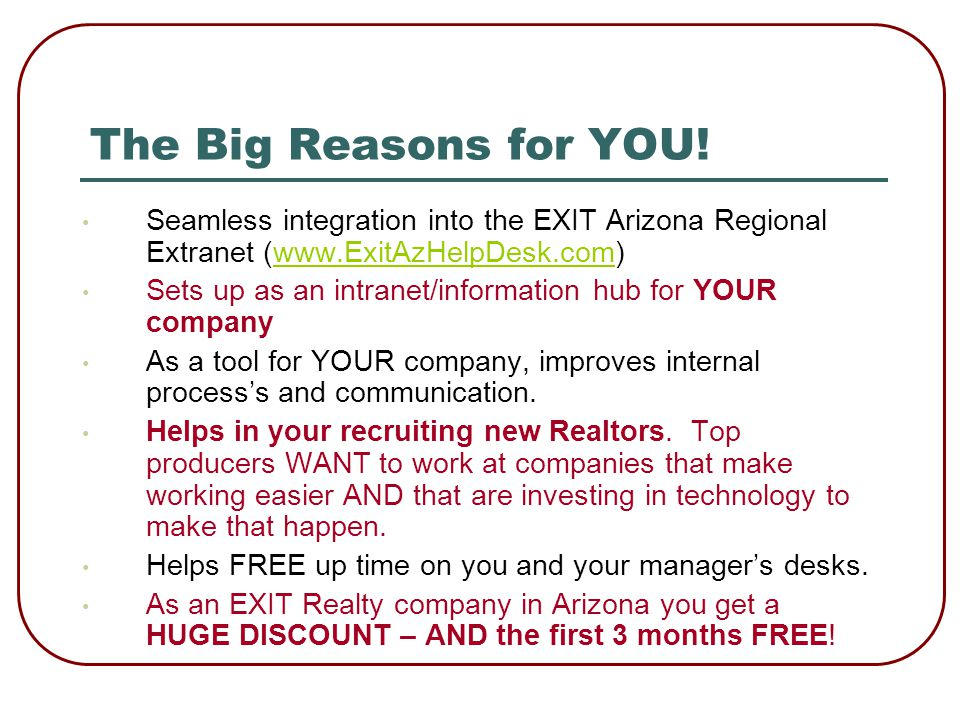EXIT Arizona Reasons Because the company that communicates best wins most, and the region at large is A COMPANY.