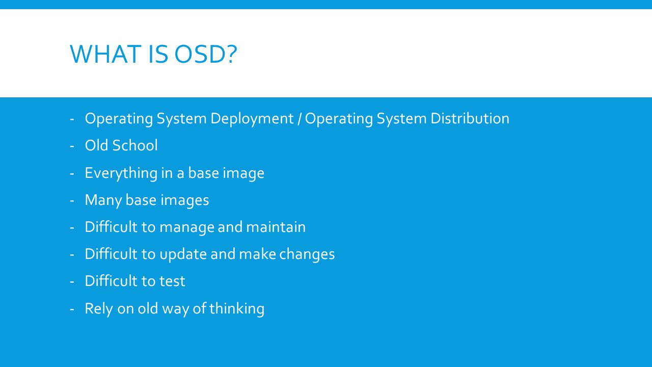 WHAT IS OSD.