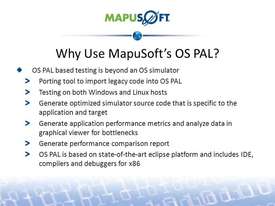 Why Use MapuSoft's OS PAL.