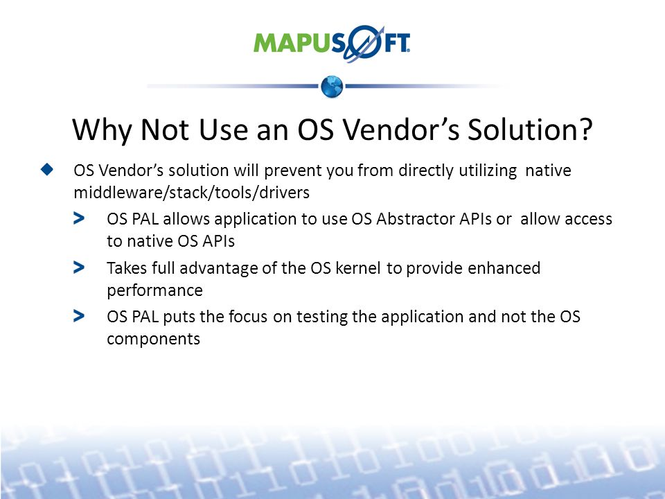 Why Not Use an OS Vendor's Solution.