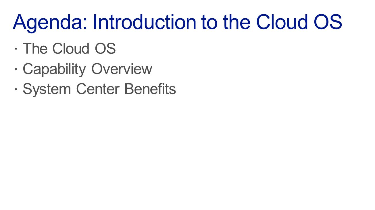 Microsoft Virtual Academy System Center Benefits 01 | Introduction to the Cloud OS