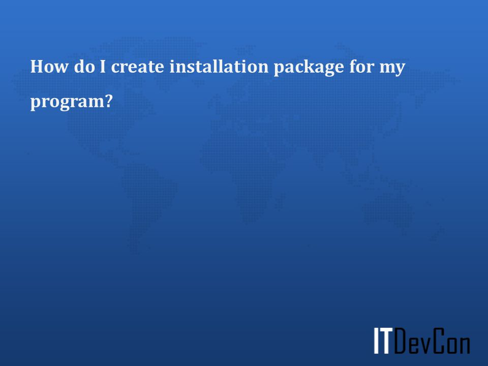 How do I create installation package for my program