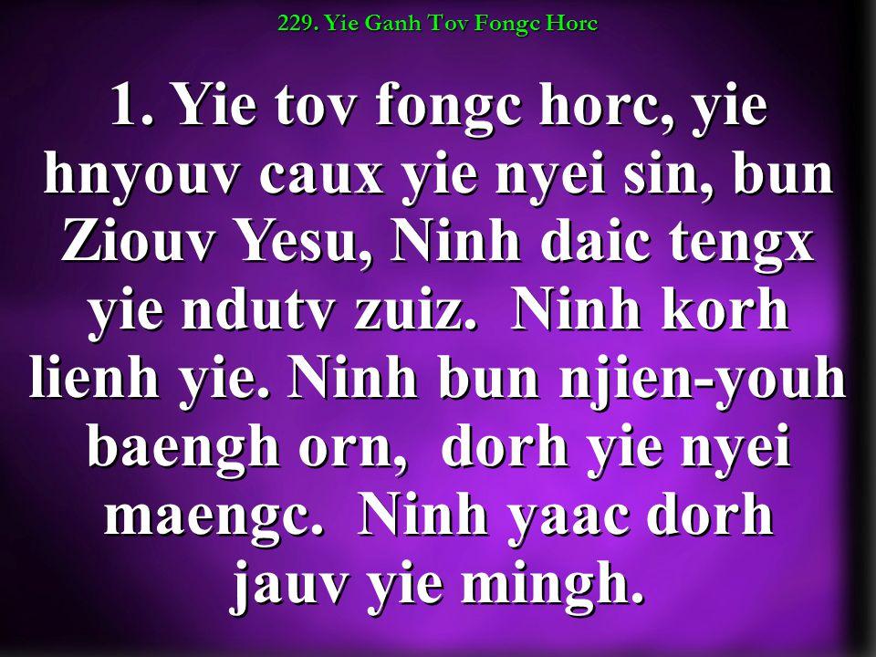 229. Yie Ganh Tov Fongc Horc 1.