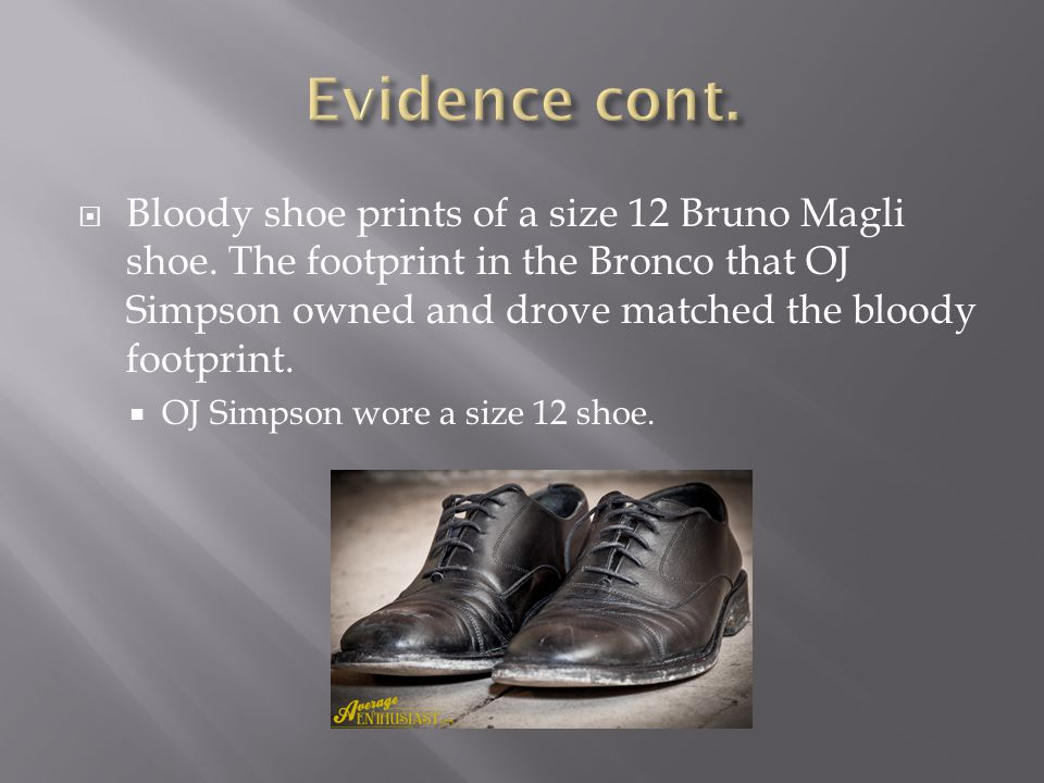  Bloody shoe prints of a size 12 Bruno Magli shoe.