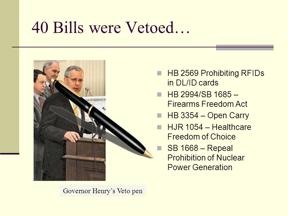 2009/10 Legislation… 1 st Session: 2,832 Bills Introduced 460 Became Law 2 nd Session: 2,474 Bills Introduced 479 Became Law Not 1 bill supported by t