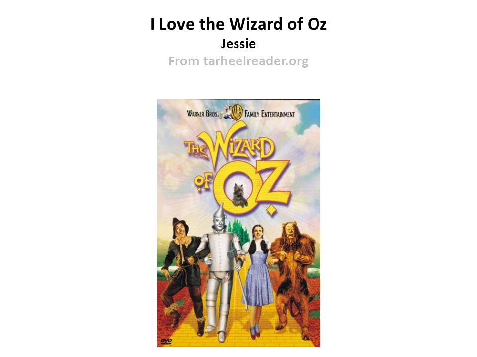 I Love the Wizard of Oz Jessie From tarheelreader.org