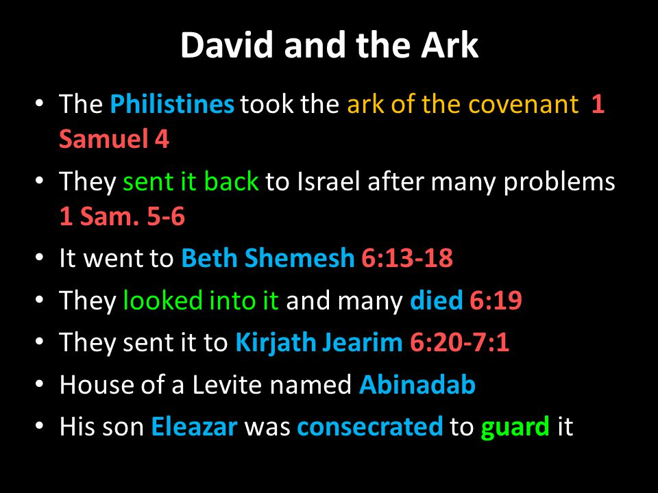 David and the Ark After David became king and conquered Jerusalem, he wanted to bring the ark there 1 Chronicles 13:1-4 He gathered all Israel v.5 They came with the ark from Kirjath Jearim v.6 They put the ark on a new cart v.7 They praised God along the way v.8 The oxen stumbled and the cart tipped the ark Uzza reached out to keep it from falling v.9 Uzza put out his hand to hold the ark v.9
