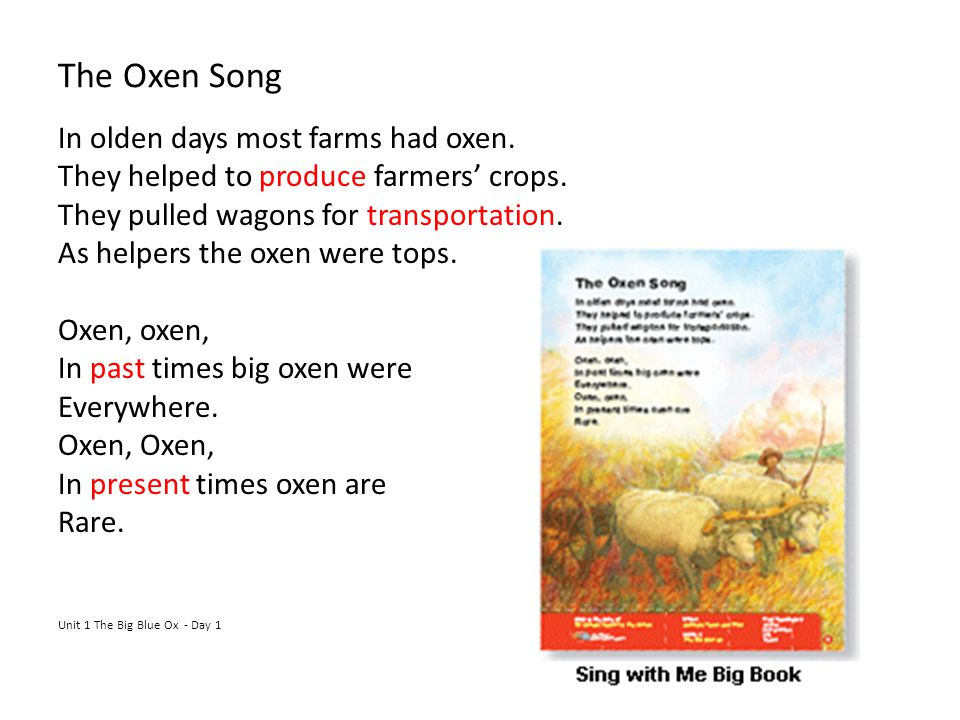 The Oxen Song In olden days most farms had oxen.They helped to produce farmers' crops.