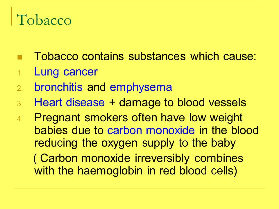 Tobacco contains substances which cause: 1. Lung cancer 2.