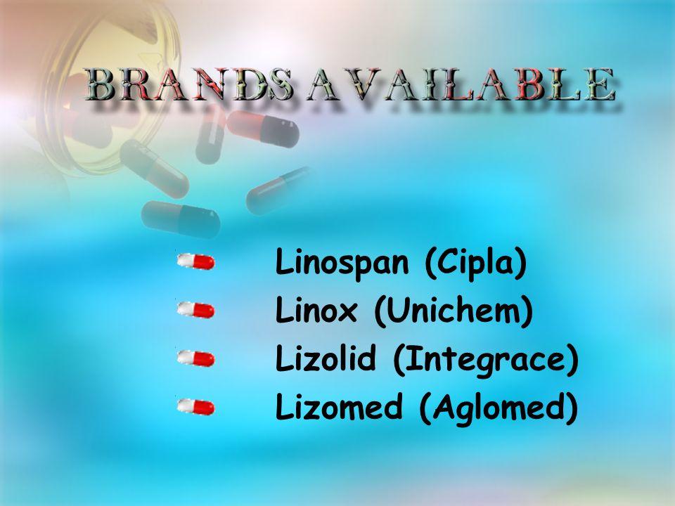 Linospan (Cipla) Linox (Unichem) Lizolid (Integrace) Lizomed (Aglomed)
