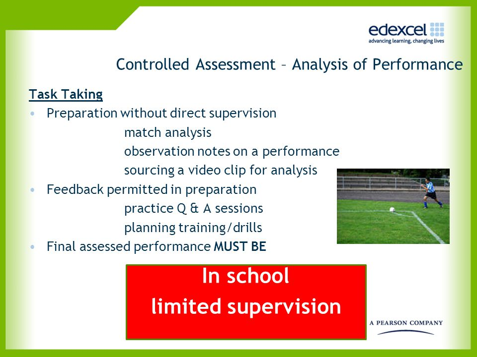 Controlled Assessment – Analysis of Performance Task Taking Preparation without direct supervision match analysis observation notes on a performance s
