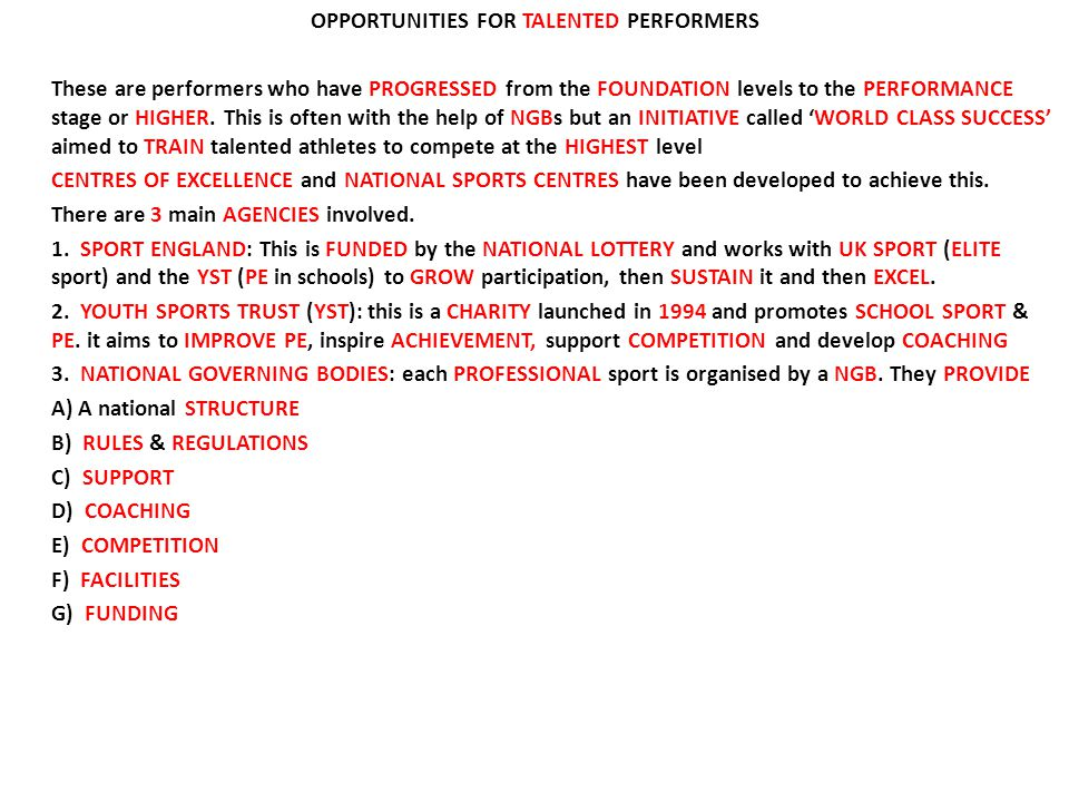 OPPORTUNITIES FOR TALENTED PERFORMERS These are performers who have PROGRESSED from the FOUNDATION levels to the PERFORMANCE stage or HIGHER. This is