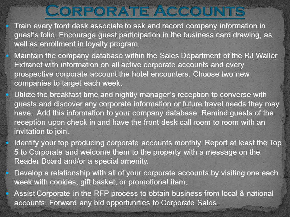 Train every front desk associate to ask and record company information in guest's folio.