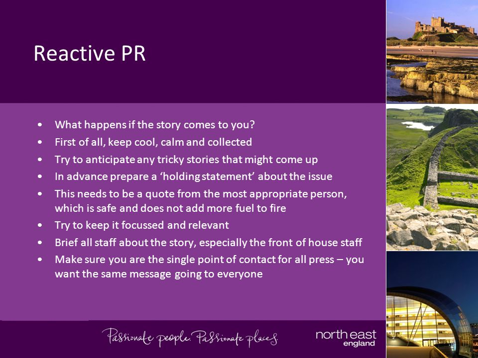 Reactive PR What happens if the story comes to you.