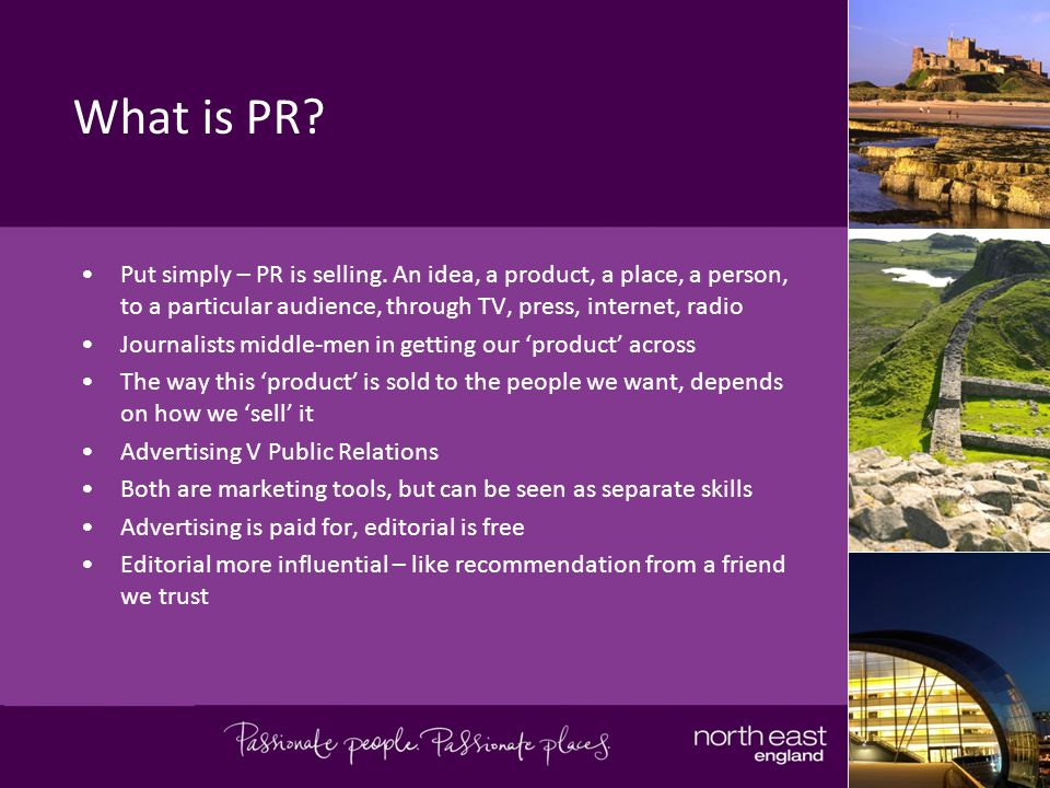What is PR. Put simply – PR is selling.