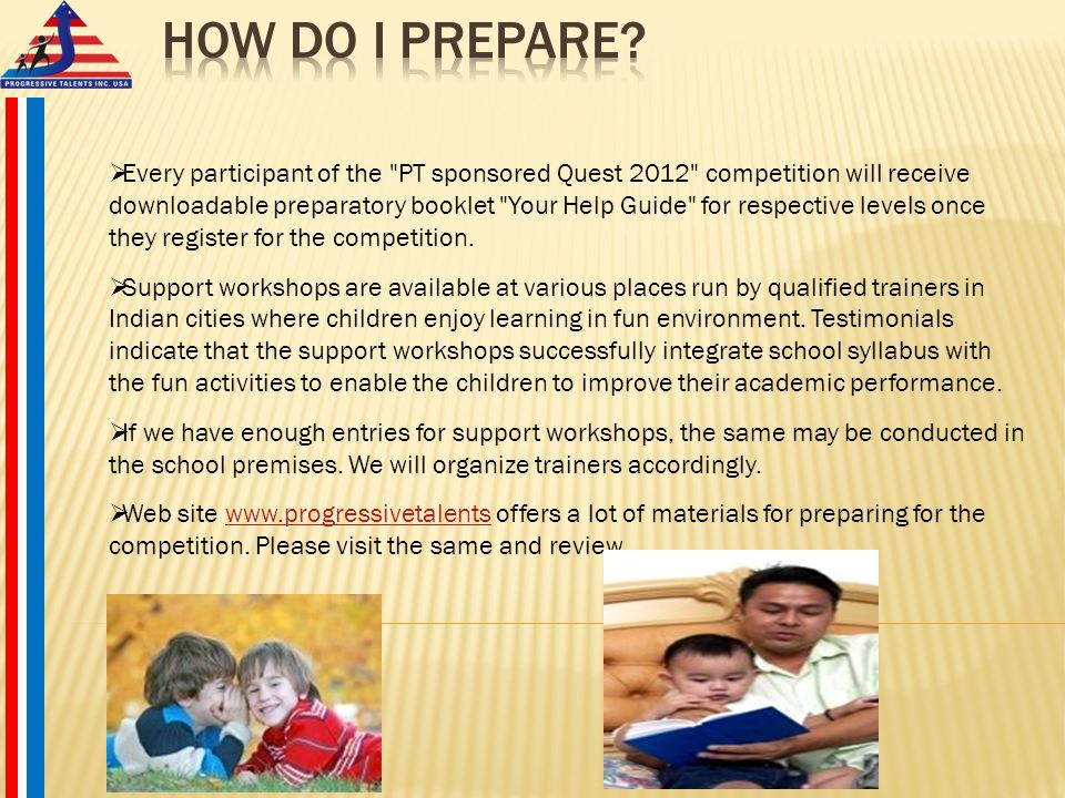  Ages 8-9: Basic awareness of the four skills (communication, creative thinking, critical reasoning and team working).