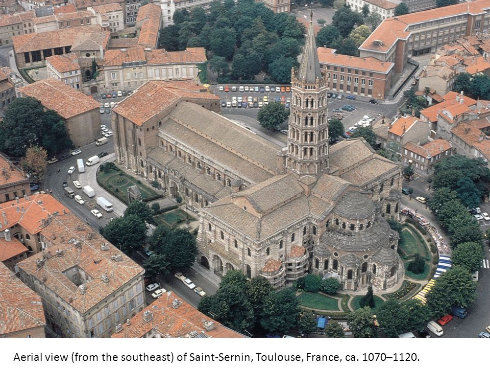 Aerial view (from the southeast) of Saint-Sernin, Toulouse, France, ca. 1070–1120.