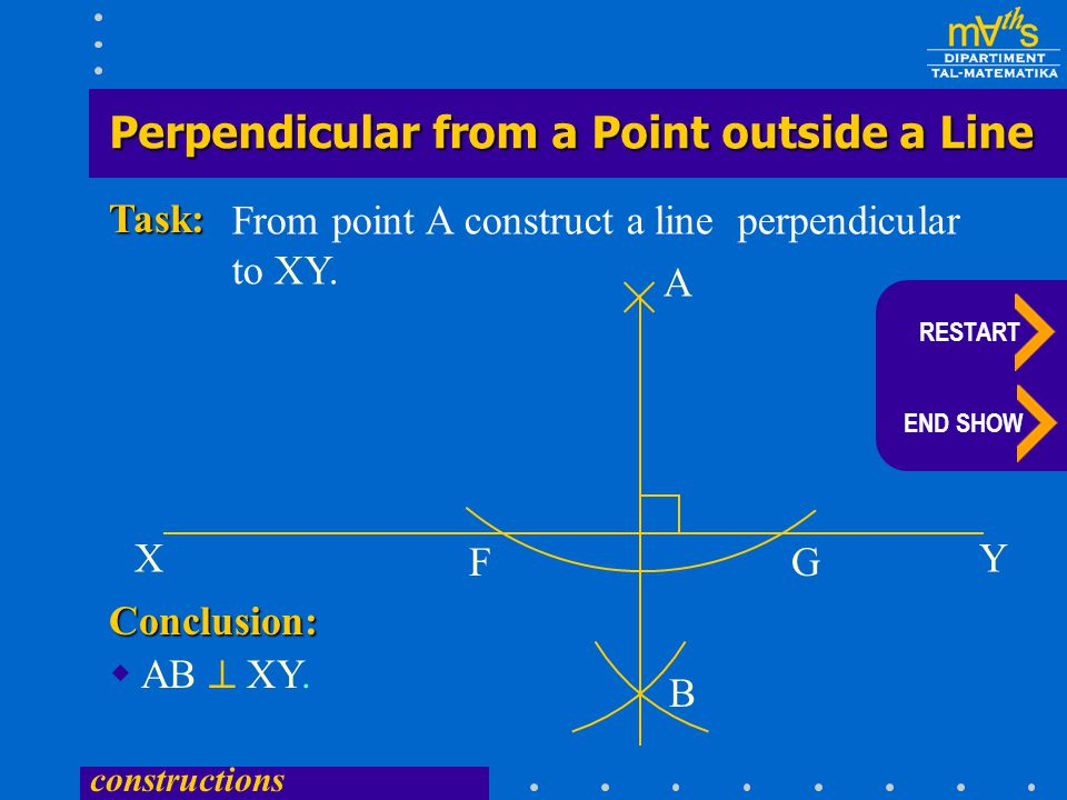 constructions  AB  XY.From point A construct a line perpendicular to XY.
