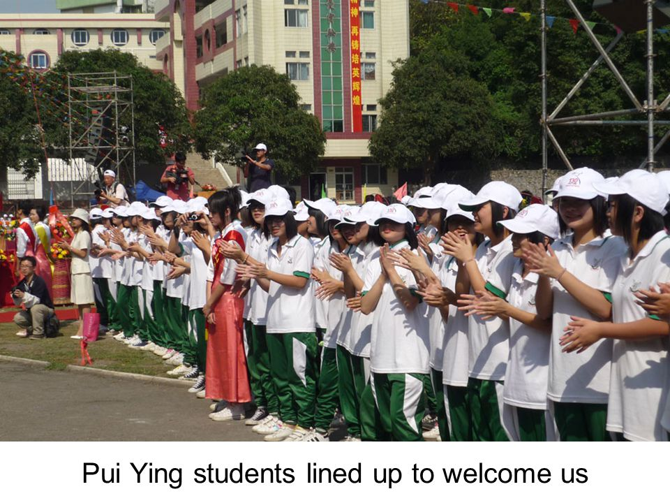 Pui Ying students lined up to welcome us