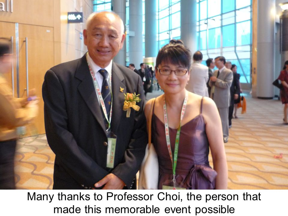 Many thanks to Professor Choi, the person that made this memorable event possible
