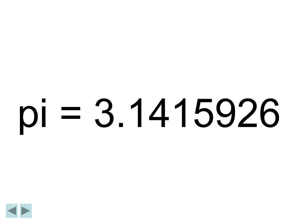 pi = 3.1415926