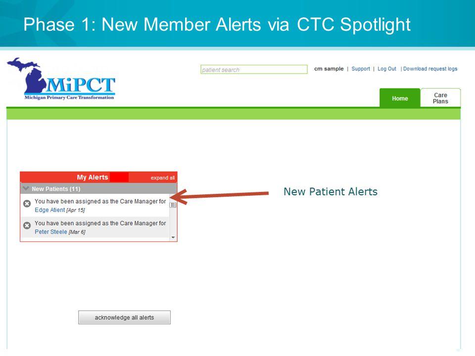 Phase 1: New Member Alerts via CTC Spotlight 9