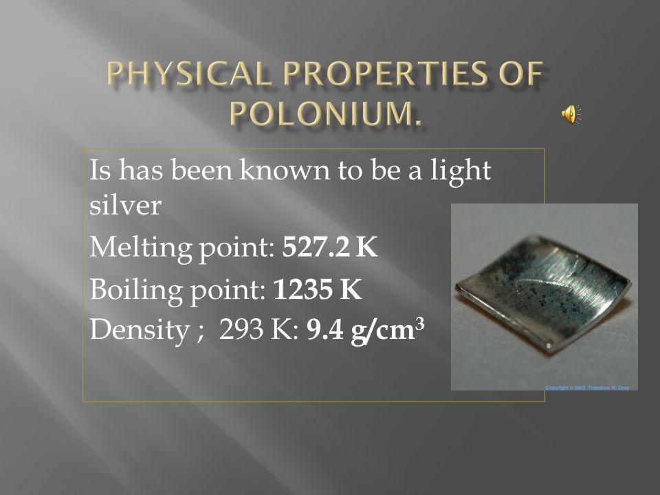 Polonium 210 http://www.webelements.com/
