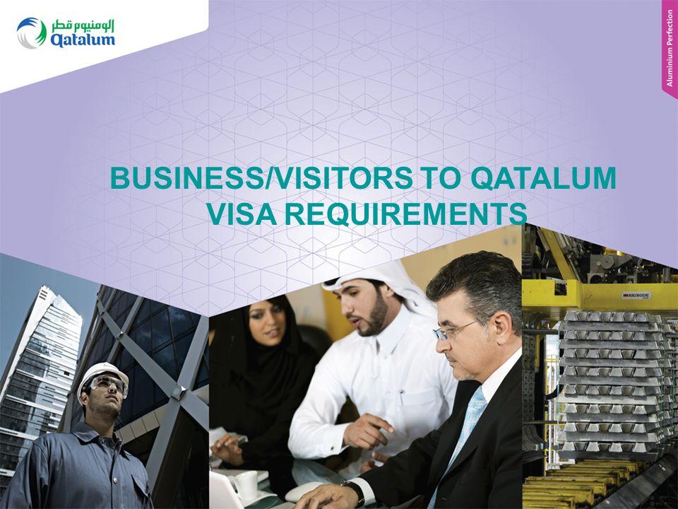 BUSINESS/VISITORS TO QATALUM VISA REQUIREMENTS