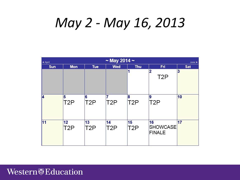 May 2 - May 16, 2013