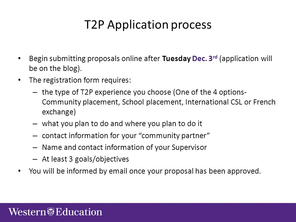 T2P Application process Begin submitting proposals online after Tuesday Dec.