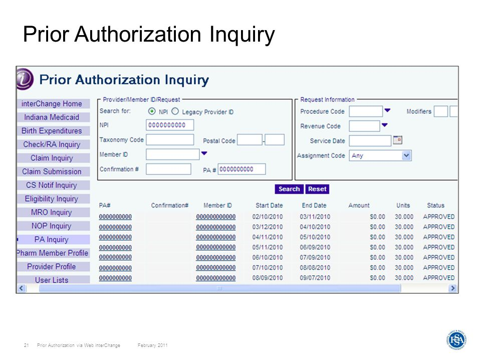 Prior Authorization via Web interChange February 201121 Prior Authorization Inquiry