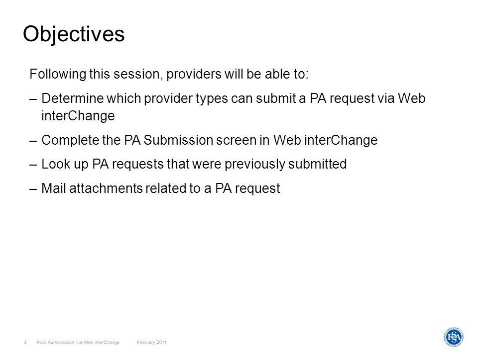 Prior Authorization via Web interChange February 201114 Prior Authorization via Web interChange