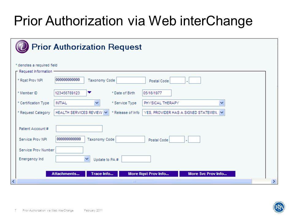 Prior Authorization via Web interChange February 20118 Prior Authorization via Web interChange