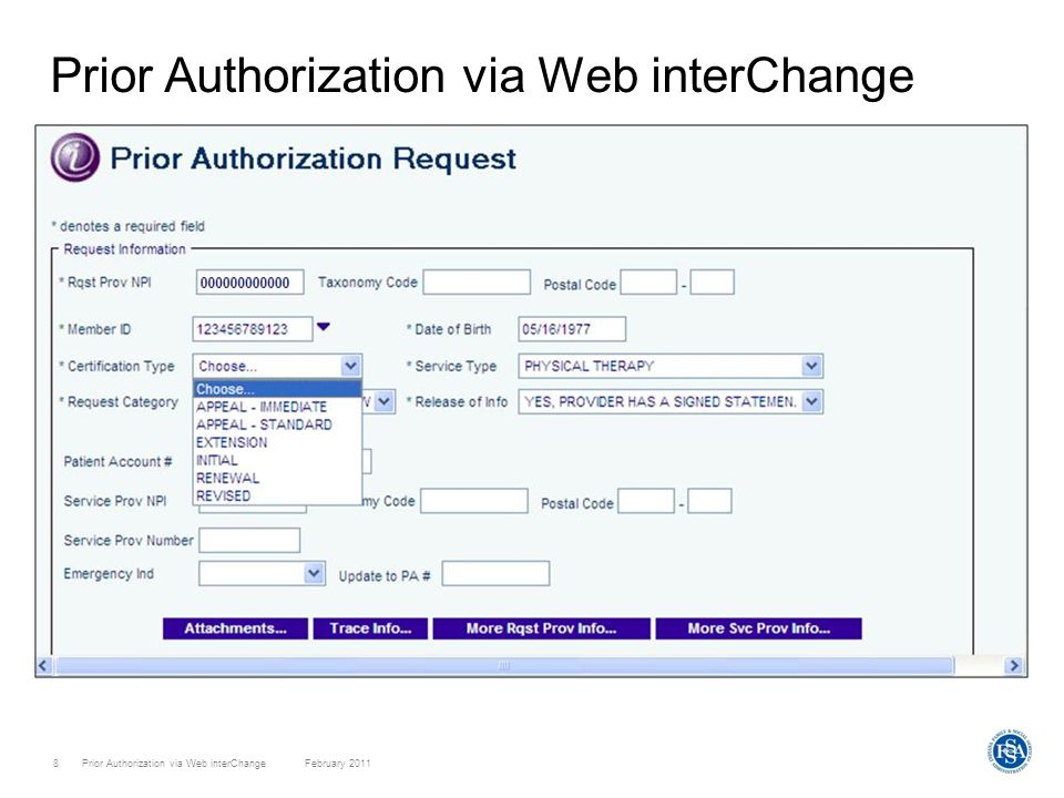 Prior Authorization via Web interChange February 201119 Attachments –Fax the Prior Authorization System Update Request Form and supporting documentation to ADVANTAGE Health Solutions for Traditional Medicaid Fee-for-Service and ADVANTAGE Care Select: FAX: 800-689-2759 –Fax the Prior Authorization System Update Request Form and supporting documentation to MDwise Care Select: FAX: 877-822-7186