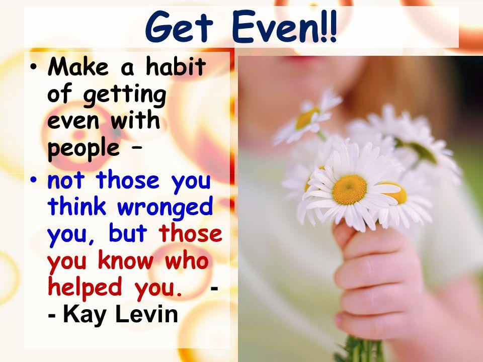 Get Even!.
