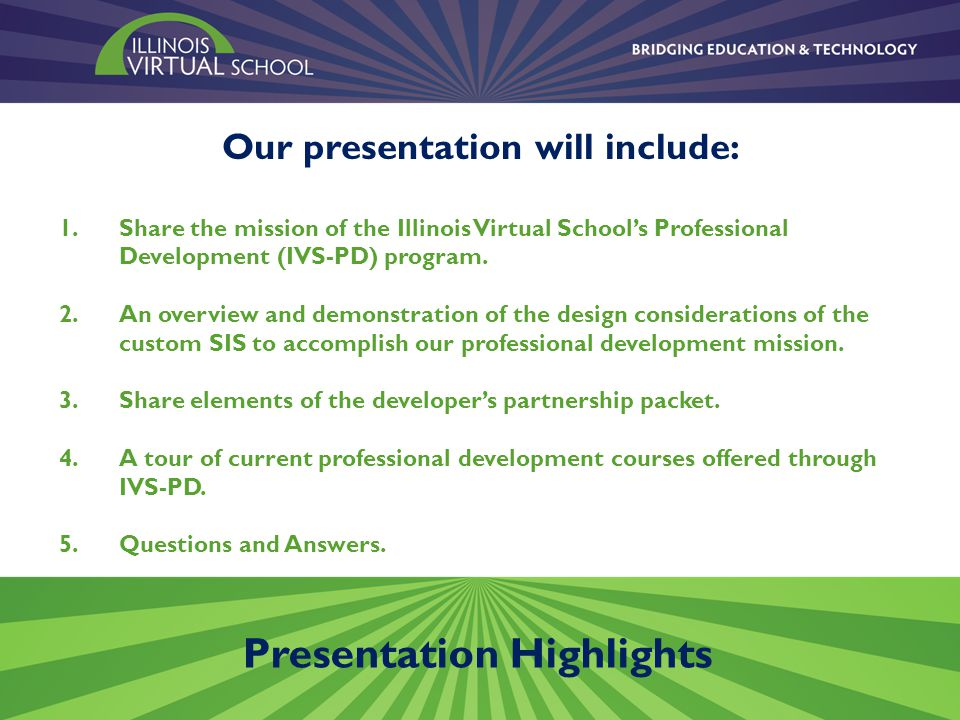 Option One: Partner organizations build the online PD course in the IVS-PD system.
