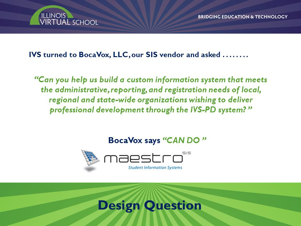 Tour of IVS-PD courses State-level, self-paced course created from an existing f2f training.