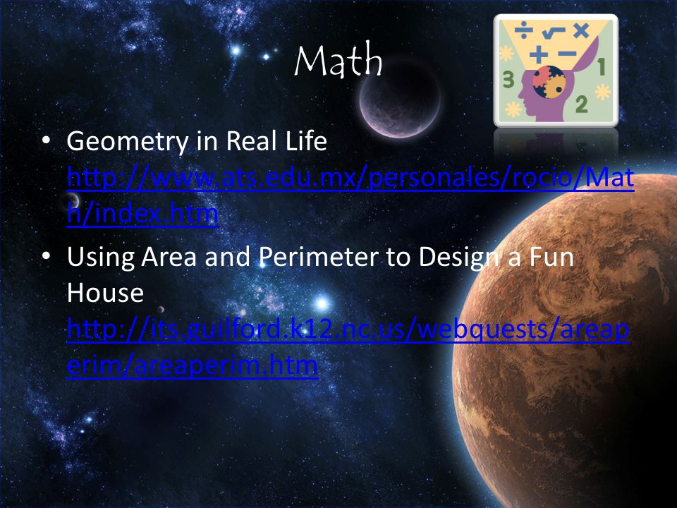 Math Geometry in Real Life   h/index.htm   h/index.htm Using Area and Perimeter to Design a Fun House   erim/areaperim.htm   erim/areaperim.htm