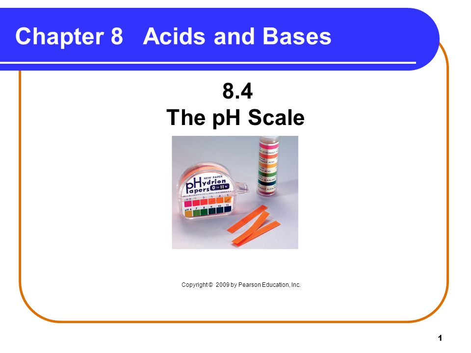 2 pH Scale The pH of a solution is used to indicate the acidity of a solution.