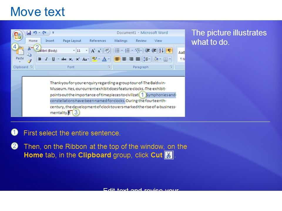 Edit text and revise your documents Move text The picture illustrates what to do.