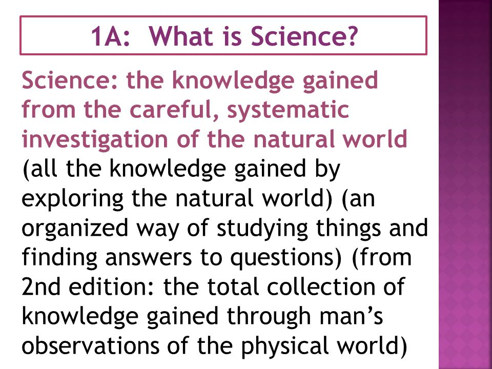 1A: What is Science.