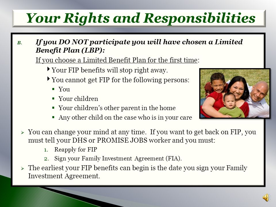 7.Notify PROMISE JOBS and the DHS Call Center as soon as you become employed. Your Rights and Responsibilities