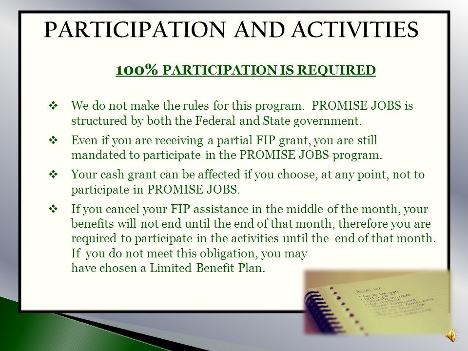  In January 1997, the federal government imposed a five-year (60 month) lifetime limit on receiving public assistance. This means that after a FIP cl