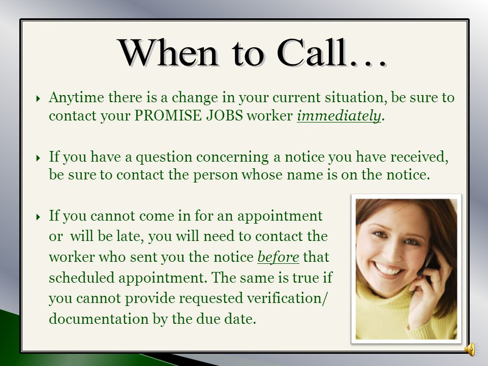  In most situations we do NOT consider the following to be good cause reasons to miss an appointment or deadline or for not participating in PROMISE