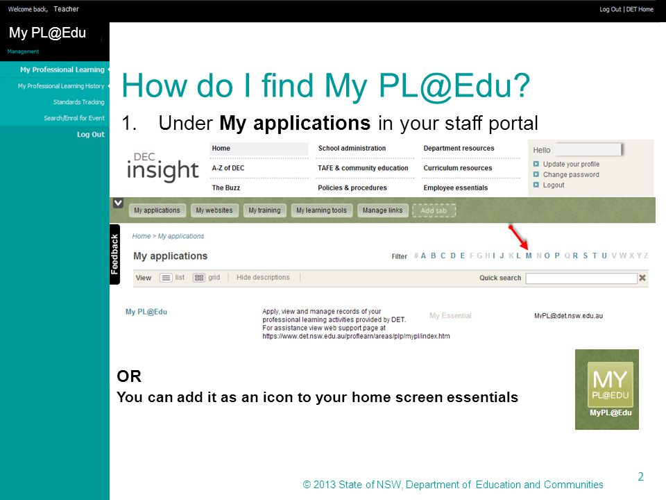 © 2013 State of NSW, Department of Education and Communities How do I know whether my enrolment is successful.